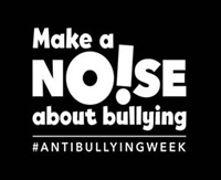 Make a noise about bullying