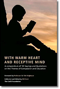 With Warm Heart and Reflective Mind: A Compendium of 101 Sayings and Quotations on the Themes of Compassion and Education